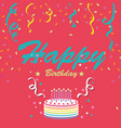 happy birthday cake ribbon pink background vector image