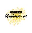 natural homemade sunflower oil logotype vector image