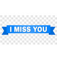 blue ribbon with i miss you title vector image vector image