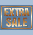 Extra sale typography isolated with metall effect