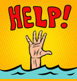 hand sinking help vector image vector image