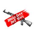 make love not war label assault rifle symbol
