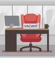 vacant workplace flat boss vector image