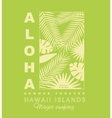 Aloha typography with palm leaves for t-shirt vector image vector image