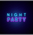 night party neon signboard glowing party vector image vector image