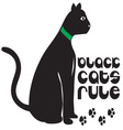 Black Cats Rule vector image vector image