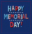 Happy memorial day 2020 in red white and blue