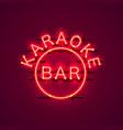 karaoke bar neon signboard vector image vector image