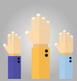 raised up hands vector image