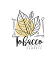 tobacco classic logo design hand drawn badge for vector image vector image