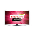 breaking news live red tv screen vector image vector image