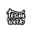 brush lettering team work vector image vector image