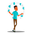 currency exchange manager juggles currency signs vector image