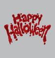 bloody happy halloween vector image