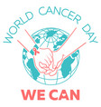 world cancer day vector image