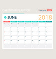 june 2018 calendar or desk vector image vector image