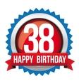 Thirty eight years happy birthday badge ribbon vector image vector image