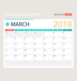 march 2018 calendar or desk vector image vector image