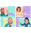 family or work online meeting cartoon posters vector image