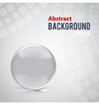 Abstract background with clear glass sphere vector image vector image