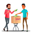 two businessmen putting money in a donation box vector image