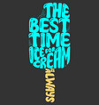 Handwritten quote about ice cream vector image