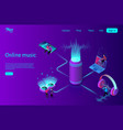 online music streaming concept flat isometric vector image vector image
