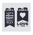 I love you and Happy Valentines Day vector image vector image