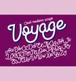 voyage cool modern script font vector image vector image