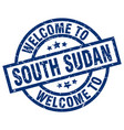 welcome to south sudan blue stamp vector image vector image