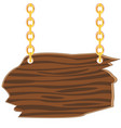 wooden board on chain vector image vector image