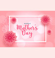beautiful pink flower mothers day wishes card vector image