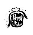 best wishes card lettering beautiful greeting vector image vector image