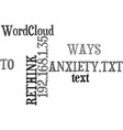ways to rethink anxiety text word cloud concept vector image vector image