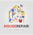 white poster with home of tools for house repair vector image vector image