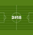 football soccer pitch and 2018 with ball vector image vector image