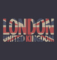 inscription london united kingdom in colors uk vector image