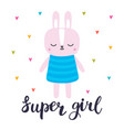super girl cute little bunny romantic card vector image