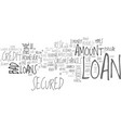 a secured loan is one of the most popular types vector image vector image