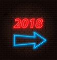 2018 neon sign and arrow on a brick background vector image vector image