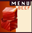 menu poster with beef in dices vector image vector image