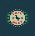 premium fresh duck meat label retro styled meat vector image vector image