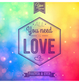 Romantic card on a soft blurry rainbow background vector image