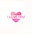 valentines card with i love you text in heart vector image