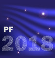 blue shiny curved happy new year pf 2018 from vector image vector image