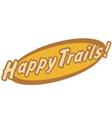 Happy trails vector image vector image