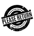 please return rubber stamp vector image vector image