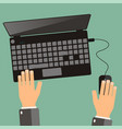 hand of business man use laptop top view flat vector image