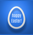 easter egg from white paper casting shadow on blue vector image
