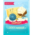 Cotton design industry poster vector image vector image